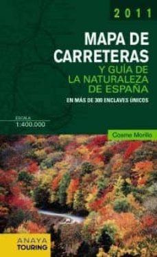 Valentifaineros20015.es Mapa De Carreteras Y Guias De La Naturaleza De España 1:400.000 ( 2011) Image
