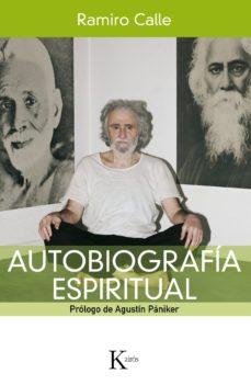 autobiografía espiritual-ramiro calle-9788499881898
