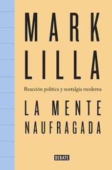 Titantitan.mx La Mente Naufragada: Reaccion Politica Y Nostalgia Moderna Image