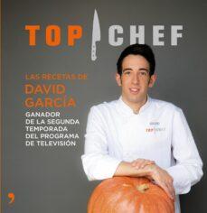 las recetas de david garcia (ganador de top chef segunda temporada)-9788499984698