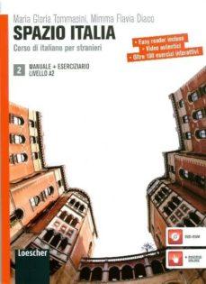 Descarga gratuita de sus libros. SPAZIO ITALIA 2 (LIBRO + ESERCIZIARIO + DVD-ROM) (A2) RTF ePub in Spanish 9788820133498 de M.F. DIACO