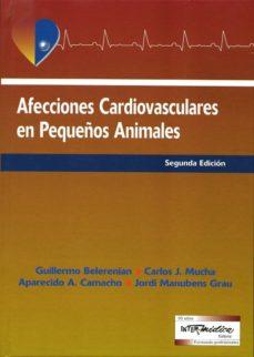Descargar libro electrónico para teléfonos móviles AFECCIONES CARDIOVASCULARES EN PEQUEÑOS ANIMALES (2ª ED) 9789505553198 en español