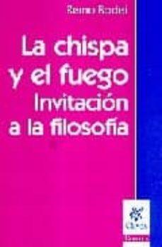 Carreracentenariometro.es La Chispa Y El Fuego: Invitacion A La Filosofia Image
