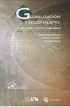 Padella.mx Globalizacion Y Regionalismo: Economia Y Sustentabilidad Image
