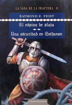 Titantitan.mx La Saga De La Fractura. El Espino De Plata. Una Oscuridad En Gethanon Image