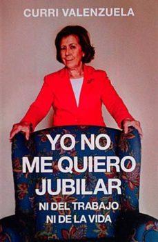 Mrnice.mx Yo No Me Quiero Jubilar Ni Del Trabajo Ni De La Vida Image