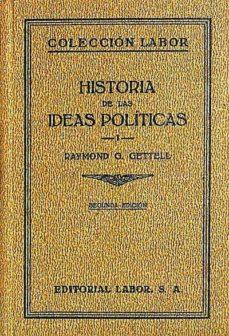 HISTORIA DE LAS IDEAS POLÍTICAS 1 - RAYMOND, G, GETTELL | Triangledh.org