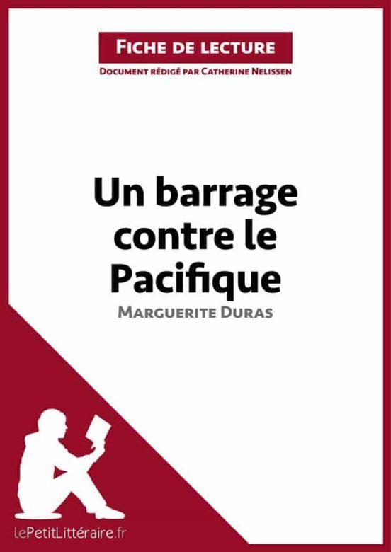 Un Barrage Contre Le Pacifique De Marguerite Duras Fiche De Lecture Ebook Catherine Nelissen Descargar Libro Pdf O Epub 9782806219008