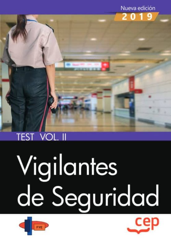 VIGILANTES DE SEGURIDAD. TEST VOL. I 2
