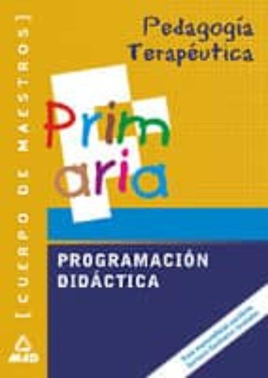 CUERPO DE MAESTROS. PROGRAMACION DIDACTICA. PEDAGOGIA TERAPEUTICA
