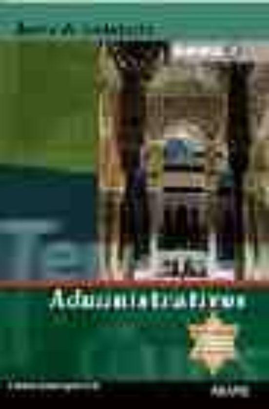 ADMINISTRATIVOS DE LA JUNTA DE ANDALUCIA: TEMARIO COMPLETO (VOL. II)