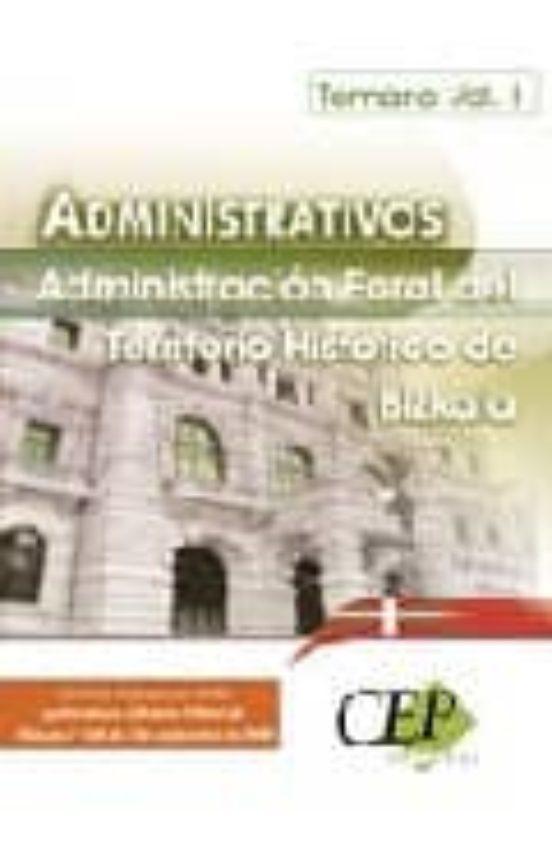 ADMINISTRATIVOS DE LA ADMINISTRACION FORAL DE BIZKAIA (TEMARIO VO L.1)