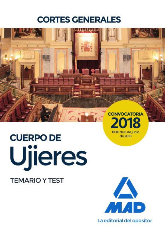 CUERPO DE UJIERES DE LAS CORTES GENERALES. TEMARIO Y TEST