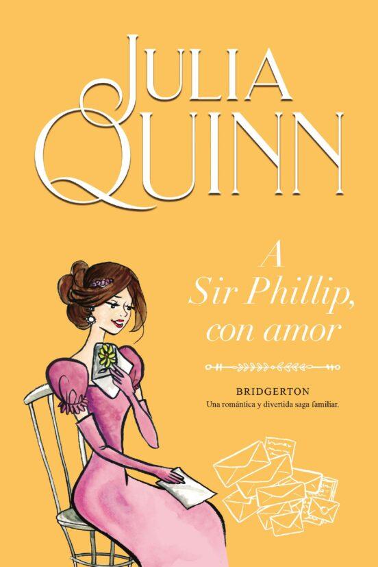 A SIR PHILLIP, CON AMOR (BRIDGERTON 5) EBOOK | JULIA QUINN ...