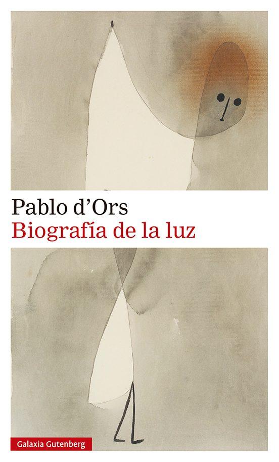 biografía de la luz-pablo d ors-9788418526138