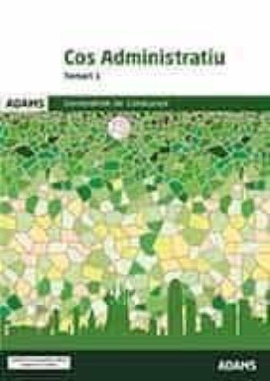 TEMARI 1. COS ADMINISTRATIU. GENERALITAT DE CATALUNYA (edición en catalán)