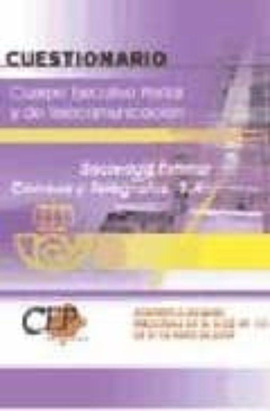 CUERPO EJECUTIVO POSTAL Y DE TELECOMUNICACION: CUESTIONARIO