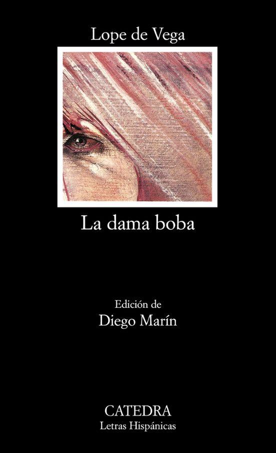 La Dama Boba 25ª Ed Felix Lope De Vega Casa Del Libro