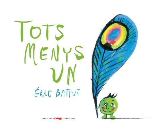 TOTS MENYS UN | ERIC BATTUT | Casa del Libro