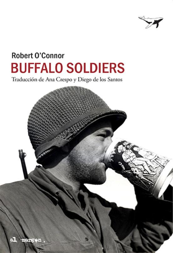 BUFFALO SOLDIERS | ROBERT O CONNOR | Casa del Libro