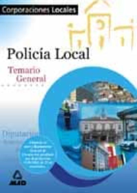 POLICIA LOCAL: TEMARIO GENERAL