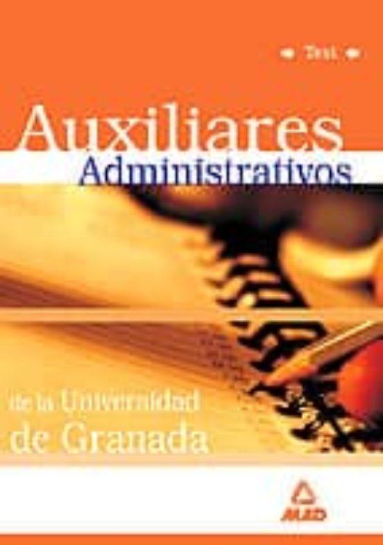 AUXILIARES ADMINISTRATIVOS DE LA UNIVERSIDAD DE GRANADA: TEST
