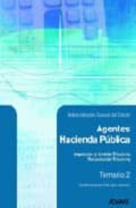 AGENTES DE HACIENDA PUBLICA: TEMARIO (VOL. 2)