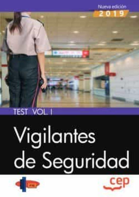 VIGILANTES DE SEGURIDAD. TEST VOL. I