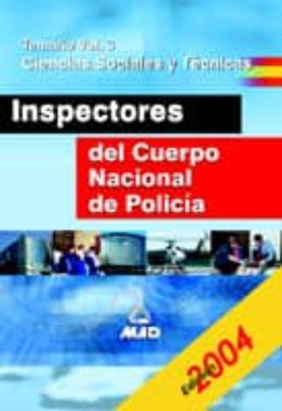 INSPECTORES DEL CUERPO NACIONAL DE POLICIA: TEMARIO (VOL. III): C IENCIAS SOCIALES Y TECNICAS