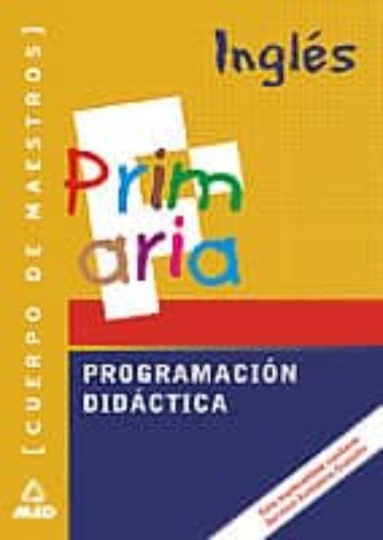 CUERPO DE MAESTROS. PROGRAMACION DIDACTICA: INGLES