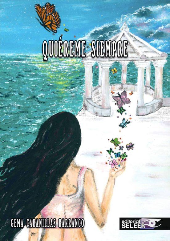 Quiereme Siempre De Gema Cabanillas Barranco Casa Del Libro