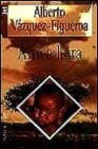 africa llora-alberto vazquez-figueroa-9788401326028