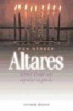 altares: como crear un espacio sagrado-peg streep-9788477207788