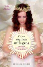 COMO REALIZAR MILAGROS + #2#TODD PETERSON, MICHAEL#55588#