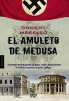 el amuleto de medusa-robert masello-9788498778038