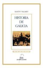 historia de galicia-ramon villares-9788482886558