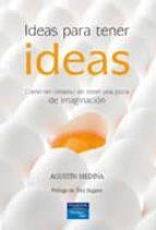 ideas para tener ideas-agustin medina-9788483223758