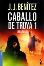 jerusalen (caballo de troya, 1)-j.j. benitez-9788408061908