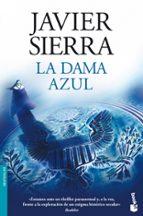 la dama azul-javier sierra-9788408091868