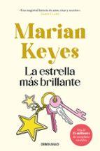 la estrella mas brillante-marian keyes-9788499086958