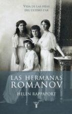 las hermanas romanov-helen rappaport-9788430617098