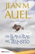 LAS LLANURAS DEL TRANSITO:(LOS HIJOS DE LA TIERRA, Nº 4) + #2#AUEL, JEAN M.#81527#