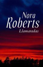llamaradas (ebook)-nora roberts-9788401384448