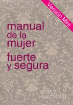 manual de la mujer fuerte y segura, version mini (ebook)-evelyn barcelona-evelyn barcelona-9788461545698