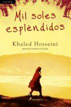 MIL SOLES ESPLÉNDIDOS (EBOOK) + #2#HOSSEINI, KHALED#0#