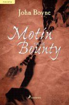 motin en la bounty-john boyne-9788498381818