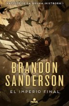 nacidos de la bruma 1: el imperio final-brandon sanderson-9788466658898
