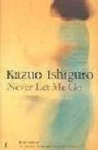 never let me go-kazuo ishiguro-9780571224128