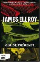 ola de crimenes-james ellroy-9788498722758