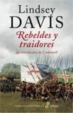 rebeldes y traidores (la revolucion de cromwell)-lindsey davis-9788435061988